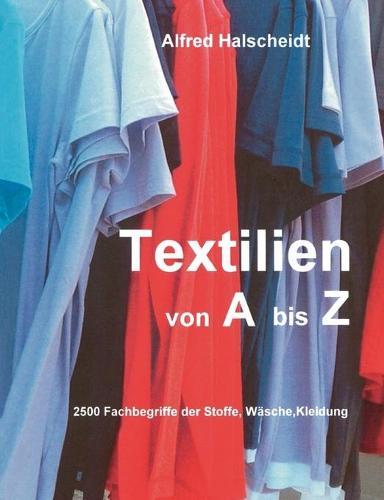 Textilien Von A-Z (Paperback)