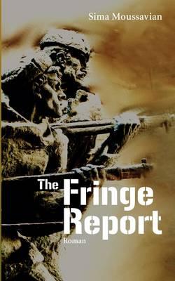 The Fringe Report (Paperback)