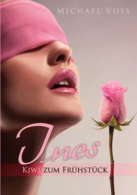 Ines - Kiwi Zum Fr Hst Ck (Paperback)