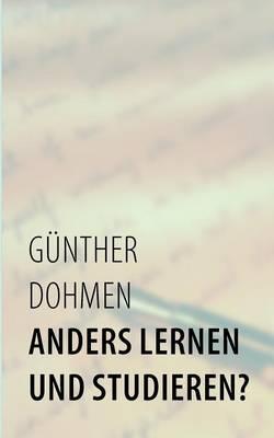Anders Lernen Und Studieren? (Paperback)