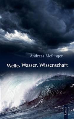 Welle, Wasser, Wissenschaft (Paperback)