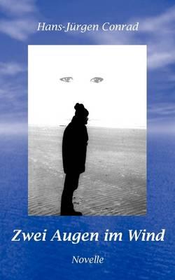 Zwei Augen Im Wind (Paperback)