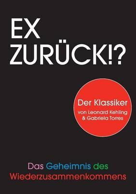 Ex zuruck!? (Paperback)