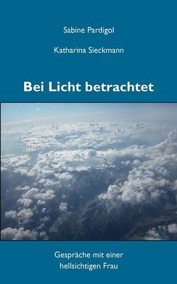 Bei Licht Betrachtet (Paperback)