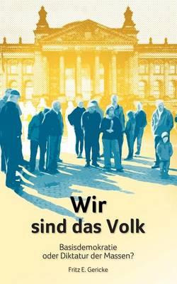 Wir Sind Das Volk (Paperback)