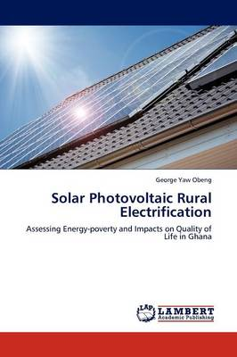 Solar Photovoltaic Rural Electrification (Paperback)