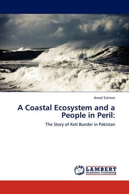 A Coastal Ecosystem and a People in Peril (Paperback)