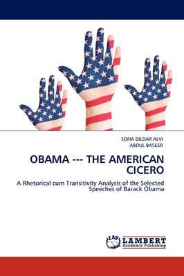 Obama --- The American Cicero (Paperback)