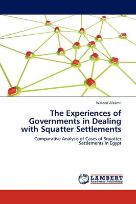 The Experiences of Governments in Dealing with Squatter Settlements (Paperback)