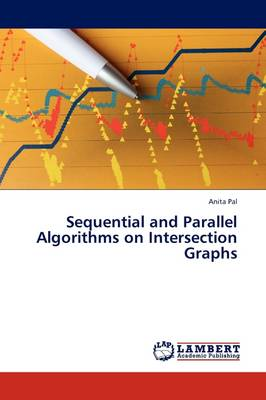 Sequential and Parallel Algorithms on Intersection Graphs (Paperback)