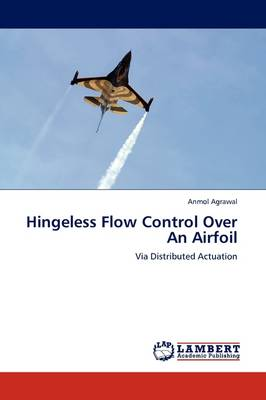 Hingeless Flow Control Over an Airfoil (Paperback)