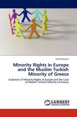 Minority Rights in Europe and the Muslim Turkish Minority of Greece (Paperback)