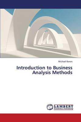 Introduction to Business Analysis Methods (Paperback)