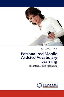 Personalized Mobile Assisted Vocabulary Learning (Paperback)