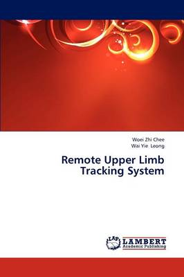 Remote Upper Limb Tracking System (Paperback)