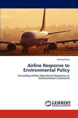 Airline Response to Environmental Policy (Paperback)