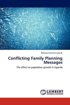 Conflicting Family Planning Messages (Paperback)