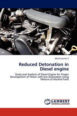 Reduced Detonation in Diesel Engine (Paperback)