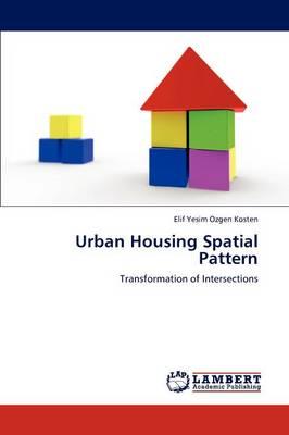 Urban Housing Spatial Pattern (Paperback)