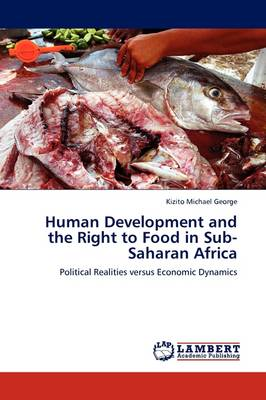 Human Development and the Right to Food in Sub-Saharan Africa (Paperback)
