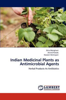 Indian Medicinal Plants as Antimicrobial Agents (Paperback)