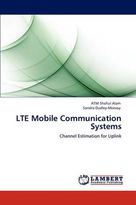 Lte Mobile Communication Systems (Paperback)