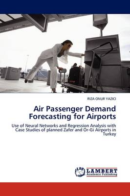 Air Passenger Demand Forecasting for Airports (Paperback)