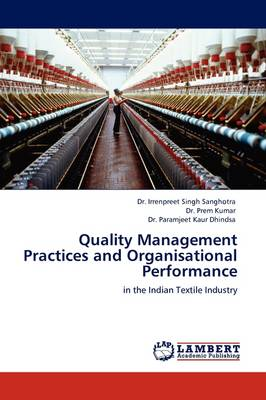 Quality Management Practices and Organisational Performance (Paperback)