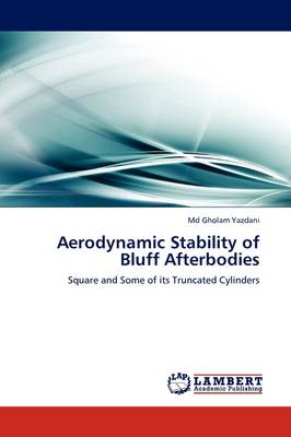 Aerodynamic Stability of Bluff Afterbodies (Paperback)