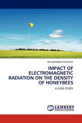 Impact of Electromagnetic Radiation on the Density of Honeybees (Paperback)