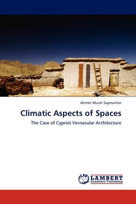 Climatic Aspects of Spaces (Paperback)