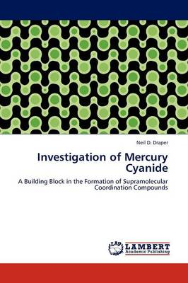 Investigation of Mercury Cyanide (Paperback)