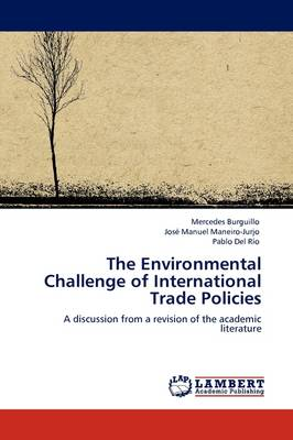 The Environmental Challenge of International Trade Policies (Paperback)