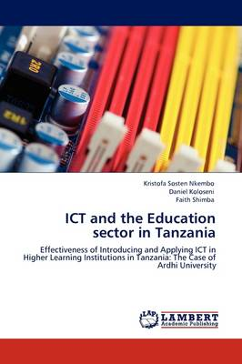 Ict and the Education Sector in Tanzania (Paperback)
