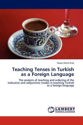 Teaching Tenses in Turkish as a Foreign Language (Paperback)