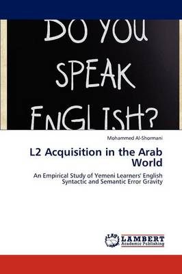 L2 Acquisition in the Arab World (Paperback)