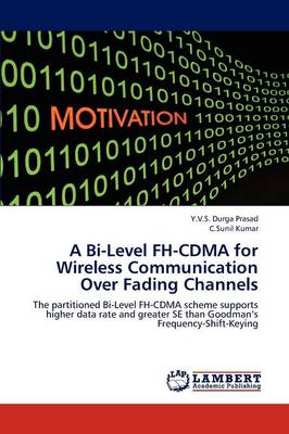 A Bi-Level FH-Cdma for Wireless Communication Over Fading Channels (Paperback)