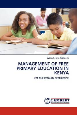 Management of Free Primary Education in Kenya (Paperback)