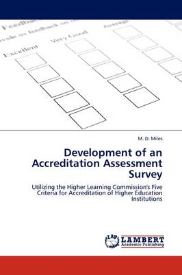 Development of an Accreditation Assessment Survey (Paperback)