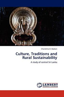 Culture, Traditions and Rural Sustainability (Paperback)