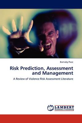Risk Prediction, Assessment and Management (Paperback)