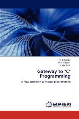 Gateway to C Programming (Paperback)