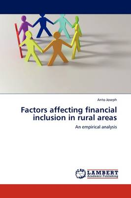Factors Affecting Financial Inclusion in Rural Areas (Paperback)
