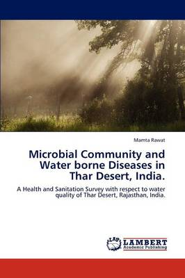 Microbial Community and Water Borne Diseases in Thar Desert, India. (Paperback)