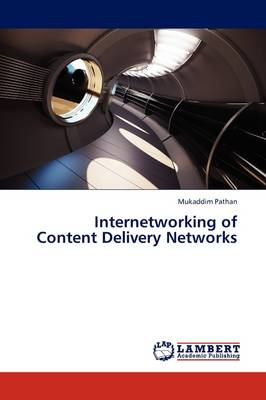 Internetworking of Content Delivery Networks (Paperback)