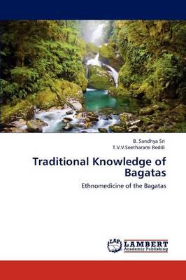 Traditional Knowledge of Bagatas (Paperback)