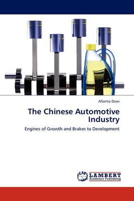 The Chinese Automotive Industry (Paperback)