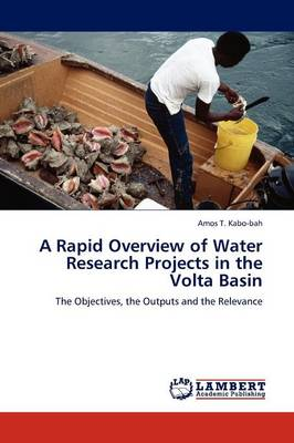 A Rapid Overview of Water Research Projects in the VOLTA Basin (Paperback)