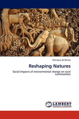 Reshaping Natures (Paperback)