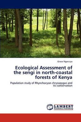 Ecological Assessment of the Sengi in North-Coastal Forests of Kenya (Paperback)